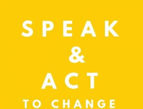 Speak & Act  to Change